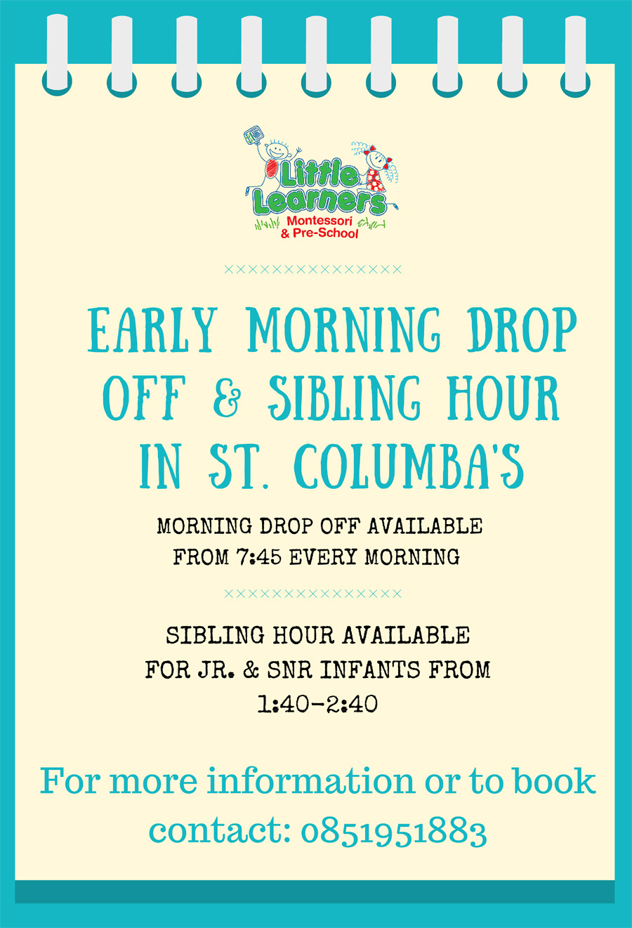 St Columba's morning drop and sibling hour
